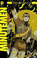 BEFORE WATCHMEN MINUTEMEN  #1  (2012 DC COMICS)  NM  (S219)