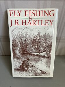 Fly Fishing: Memories of Angling Days by J. R. Hartley Book
