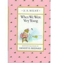 Milne & Shepard : When We Were Very Young (Hbk) by A A Milne (Hardback, 1991)