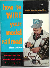 HOW TO WIRE YOUR MODEL RAILROAD by Linn H. Westcott, 1976 Printing -
