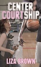 Center Courtship by Liza Brown (2016, Paperback) VG Free shipping