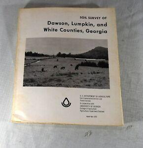 Georgia Soil Survey of : Dawson, Lumpkin & White Counties With B&W Maps 1972