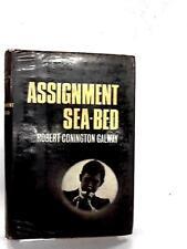 Assignment Sea Bed Galway, Robert Conin 1969 Book 73343