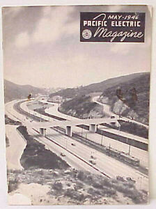 PACIFIC EELECTRIC MAGAZINE MAY 1946 VINTAGE PACIFIC ELECTRIC RAIL MOTOR COACH