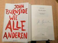JOHN BURNSIDE  ( WIE ALLE ANDEREN )   geb, Ausgabe  original signiert in Pers.