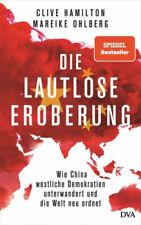Die lautlose Eroberung|Clive Hamilton; Mareike Ohlberg|Gebundenes Buch|Deutsch