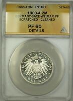 1903-A Proof Germany-Saxe-Weimar Silver 2M ANACS PF-60 Details (Better Coin)