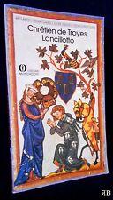 Chretien de Troyes - LANCILLOTTO - Oscar Mondadori Classici 32