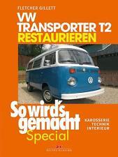 VW Transporter T2 Restaurieren So wirds gemacht Special Bd 6 Bulli Technik NEU