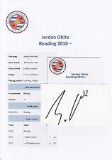 JORDAN OBITA READING 2010- ORIGINAL HAND SIGNED CUTTING/CARD
