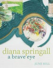 Diana Springall: A Brave Eye