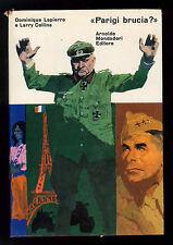 LAPIERRE DOMINIQUE COLLINS LARRY PARIGI BRUCIA? MONDADORI 1966 OMNIBUS I° EDIZ