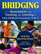 Bridging: Assessment for Teaching and Learning in Early Childhood Classrooms, Pr