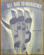 All Our To-Morrows by Jimmy Kennedy – Pub. 1943