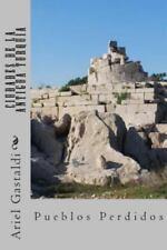 Ciudades de la Antigua Turquia : Ciudades-Estados. Su Historia by Ariel...