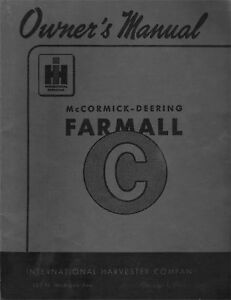 FARMALL C Operator's and Maintenance Manual 1-004-134-R2 (02/1948)