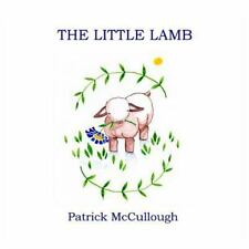 The Little Lamb by Patrick McCullough