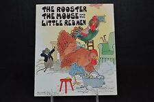 The Rooseter The Mouse and The Little Red Hen 1932 Childrens Book