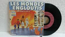 45T BO Les Mondes Engloutis LP Vinyle Mini-Star CD Carrere Vladimir Cosma A2 RAG