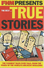 """""""FHM"""" Presents the Best... True Stories, For Him Magazine, New Book"""