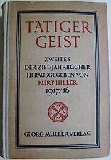 Tätiger Geist, Ziel-Jahrbücher, Kurt Hiller, Georg Müller Verlag, Literatur,