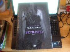 P. C. & Kristin Cast - BETRAYED. LA CASA DELLA NOTTE - 2009 - 1° Ed. Nord