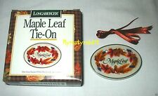 Longaberger 1996 Maple Leaf Tie-On ~ Fall ~ Shades of Autumn -Leaves - NEW