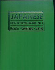 Japanese Color Tv Service Manual No. 3 [Tab 684]: Hitachi, Coronado, Sanyo