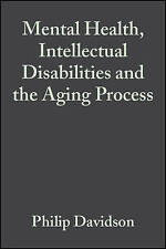Mental Health, Intellectual Disabilities and the Aging Process (Int. Assoc. for