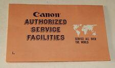 CANON authorized Service Facilities - Service Après-Vente dans le Monde entier