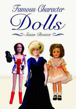 Famous Character Dolls by Susan Brewer (Hardback, 2013)