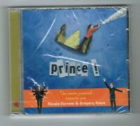 PRINCE ! - CONTE MUSICAL RACONTE PAR NICOLE FERRONI & GREGORY FAIVE - CD NEUF