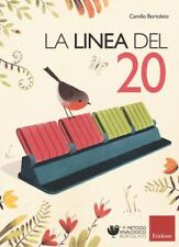 LA LINEA DEL 20 - LIBRO + STRUMENTO  - BORTOLATO CAMILLO - ERICKSON
