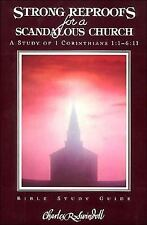 Strong Reproofs : First Corinthians (Swindoll Bible Study Guide Ser.), Unknown,