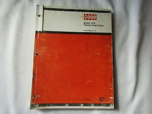 1974 Case 1470 traction king tractor parts catalog manual book