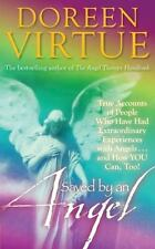 Saved By An Angel: True Accounts of People Who Have Had Extraordinary Experience