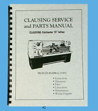"Clausing Colchester 15"" Lathe Service and Parts Manual  sn: 22096 to 31470  *42"