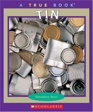 Tin (True Books)