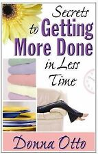 Secrets to Getting More Done in Less Time-ExLibrary