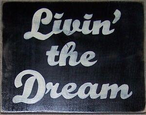 LIVIN THE DREAM Home Living Wall Art Wood Plaque Good Life Well is Best Revenge