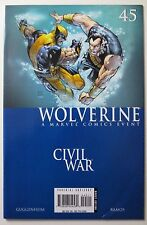 Wolverine #45 2006 (C5582) Civil War Marvel Comics