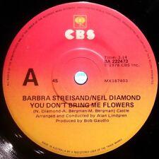 BARBRA STEISAND/NEIL DIAMOND 45RPM YOU DON'T BRING ME FLOWERS 1978