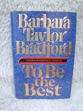 To Be the Best (1988) A Woman of Substance...by Barbara Taylor Bradford, Hb Bk