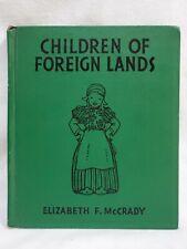 Children of Foreign Lands by Elizabeth McCrady Platt and Munk 1937 Hardcover
