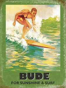 Bude Cornwall For Sunshine And Surf small steel sign 200mm x 150mm (og)
