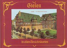 Gießen in alten Ansichtskarten  (85 teils farb. Abb.)  1995