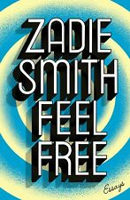 Feel Free: Essays by Zadie Smith (Paperback, 2018 Release)