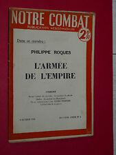 NOTRE COMBAT N°6 09/02 1940 ROQUES L'ARMEE DE L'EMPIRE PETROLE VON BRAUCHITSCH