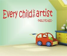 Every Child is a Artist Pablo Picasso Wall art Decal Sticker Home Decoration