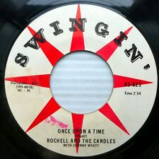 ROCHELL & CANDLES 45 Once upon a time When my baby is gone SWINGIN Doowop CT1790